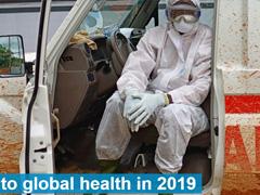 "WHO着重关注:2019年,这10大""威胁健康""难题待解决"