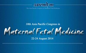 第十届亚洲及太平洋地区母胎医学大会通知