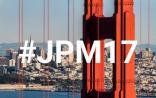 【JPM17】盘点:摩根大通医疗健康年会拾遗