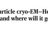 Science深度综述:冷冻电镜的激荡40年